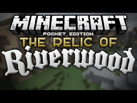 A KNIGHTLY QUEST!!! - The Relic of Riverwood Adventure Map - Minecraft PE (Pocket Edition)