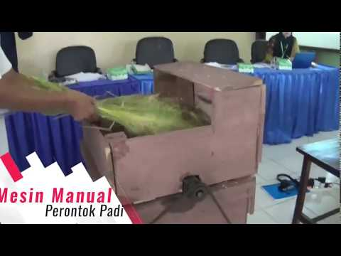 Mesin perontok padi manual (Juara harapan 1 Lomba Teknologi Tepat Guna)