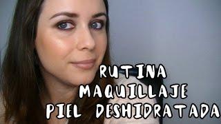 3 En 1: Rutina Maquillaje, Look Y Consejos Piel Deshidratada | Drusilada Makeup