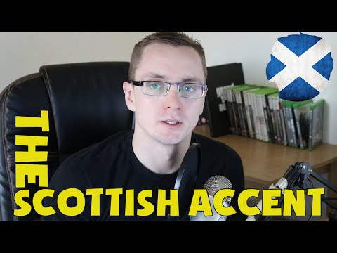 The Scottish Accent On Youtube
