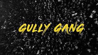 DIVINE (GULLY GANG) - Season Aftermovie