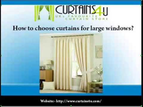 How to choose curtains for large windows