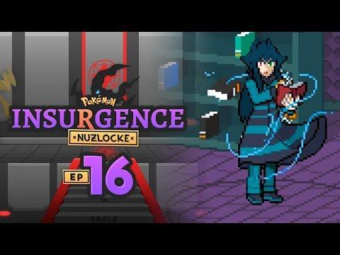ARE WE EVIL!?! | Pokemon Insurgence Nuzlocke Part 16