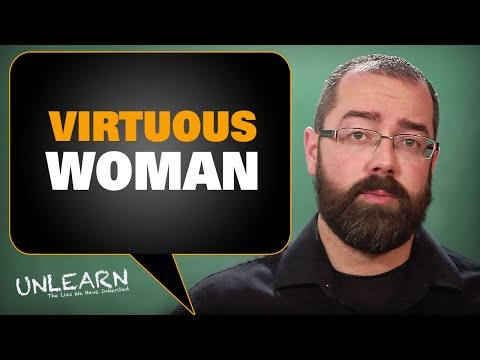 How to be A Virtuous Woman (Proverbs 31 Wife like Queen Esther) - UNLEARN the lies