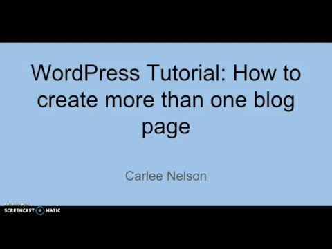 WordPress Tutorial: How to create more than one blog page