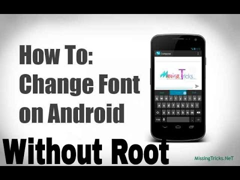 How To Change Font On Android  Without  Root