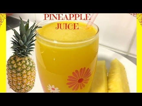 How to Make Pineapple Juice | Homemade Pineapple Juice Pineapple Drinks | Yummieliciouz Food Recipes