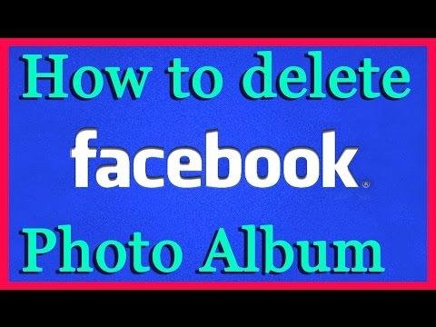 How to Delete A Photo Album On Facebook
