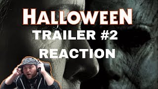 Halloween 2018 - Trailer #2 Reaction   International Trailer Reaction!