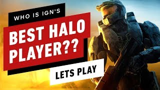 Who Is IGN's BEST Halo Player?? - IGN Plays