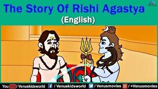 The Story Of Rishi Agastya (English)