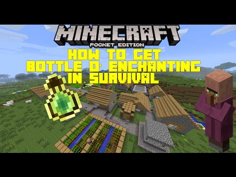 MCPE How to get Bottle o' Enchanting in survival