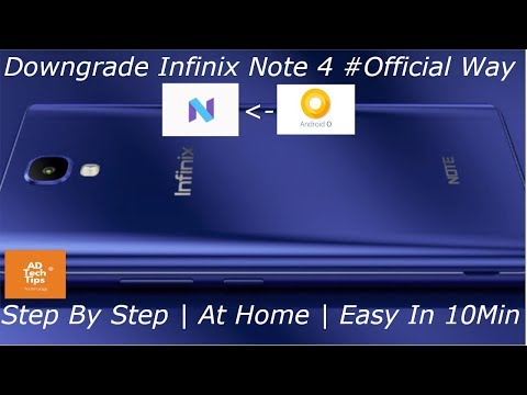 How to Downgrade Infinix Note 4 at Home Hindi | Oreo to Nougat | Official Way | Step by Step Easily