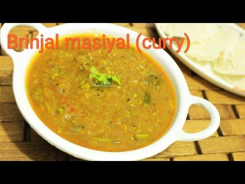 Brinjal curry - Curry recipe - Brinjal masiyal - Brinjal recipe - Chutney recipe
