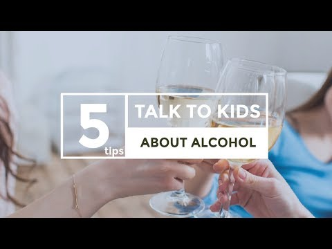 5 Tips to Talk to Kids About Alcohol