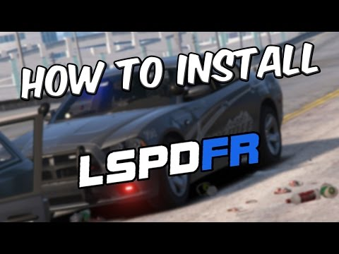 Tutorial] How To Install LSPDFR 0 3 1 For Grand Theft Auto 5 (PC