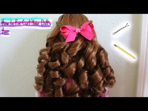 How to Pin Curl Your Doll's Hair
