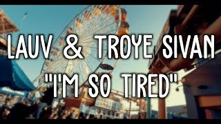 Lauv & Troye Sivan - I
