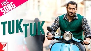 Tuk Tuk - Full Song | Sultan | Salman Khan | Anushka Sharma | Nooran Sisters | Vishal Dadlani