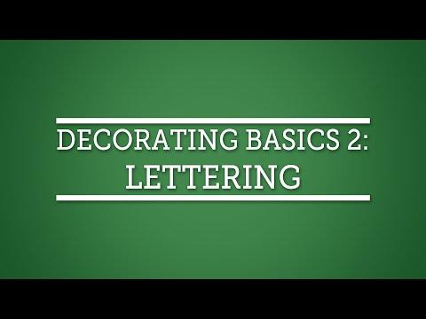 Cake Decorating Techniques: Decorating Basics 2: Lettering