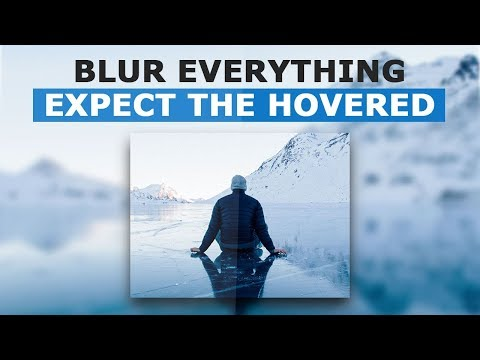 Blur Everything Expect The Hovered - Pure Html and CSS Image Hover Effects Tutorial