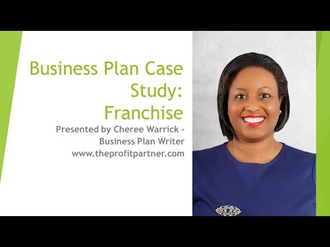 Writing Business Plans for Franchises (Case Study)