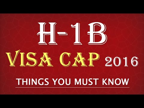 H1B Visa 2016: Latest News, Updates, And Cap Count