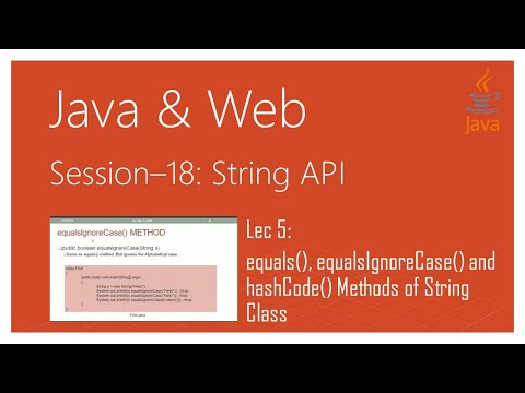 String API in Java | #5 | equals(), equalsIgnoreCase() and hashCode() Methods of String Class | Java