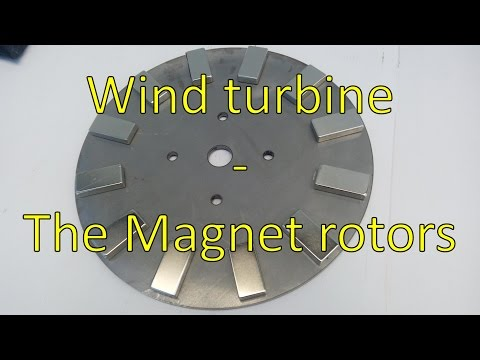 DIY 1.5kW Wind turbine [Part 1] - Magnet rotors