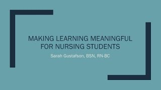 Making Learning Meaningful for Nursing Students