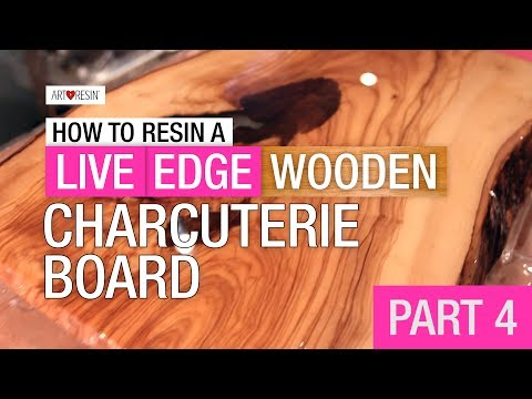 How To Resin A Live Edge Wood Board - Part 4