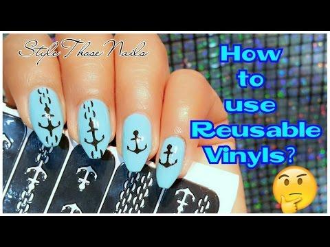 Anchor Nails- How to Use Reusable Vinyls/Nail Stencils?