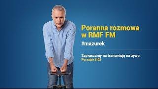 Jacek Protasiewicz w Porannej rozmowie w RMF FM!
