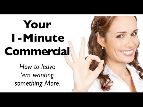 How to Create YOUR 1 Minute Commercial