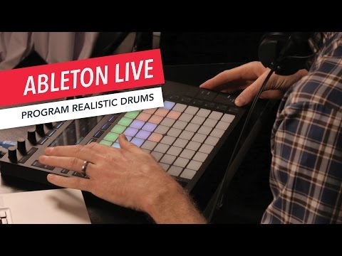 Ableton Live: Program Realistic Drums | Tips & Tricks | Berklee Online | Music Production
