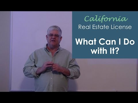 What Can I Do with a California Real Estate License?
