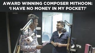 Award Winning Composer Mithoon: 'I have no money in my pocket!'