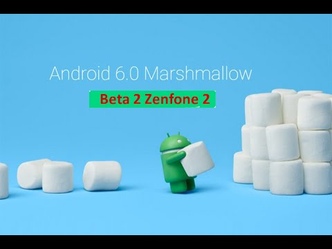 Beta 2 Android M For Zenfone 2