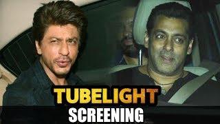 Salman Khan और Shahrukh Khan पोहचे Tubelight Movie Screening पर