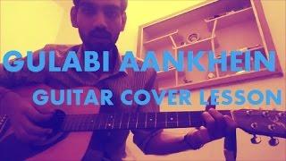 Gulabi Aankhein - ATIF ASLAM - GUITAR COVER LESSON CHORDS EASY VERSION