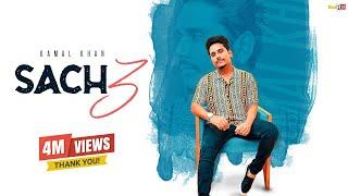 Sach 3 (Full Video) | Kamal Khan ft. Jatinder Jeetu | Latest Songs 2019