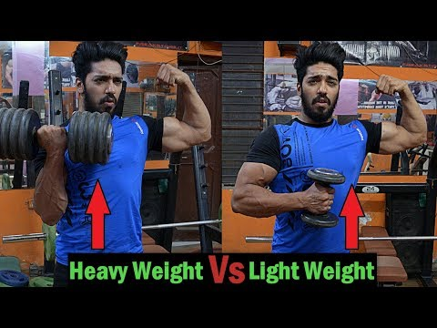 Light Weights Vs Heavy Weights for - Fat Lose/Muscle Gain/Weight Lose/Weight Gain