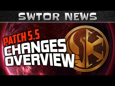 SWTOR Patch 5.5 CHANGES Overview - What do we get in this Update