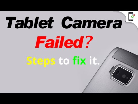 Android Tablet Camera Not Working - Solution 1