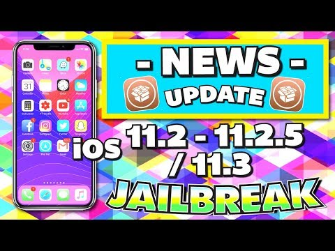 *NEWS* iOS 11.2 - 11.2.5 Jailbreak UPDATE (iPhone, iPad, iPod) 11.2, 11.2.1, 11.2.2, 11.2.5 / 11.3