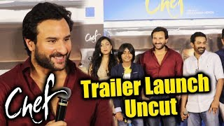 Chef Trailer Launch | Full HD Video | Saif Ali Khan | Raja Krishna Menon