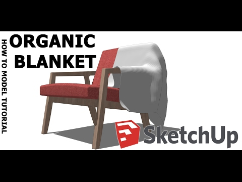 How to model Organic blanket in SketchUp tutorial! Useing Blender!