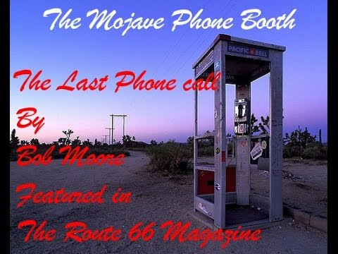Bob Moore The Mojave Phone booth