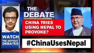 Nepal Provokes India With Revised Map Stunt | The Debate With Arnab Goswami