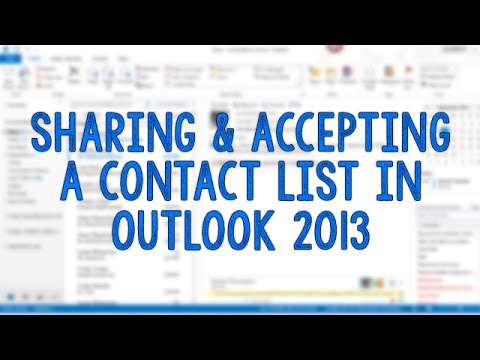 Sharing and Accepting a Contact List in Outlook 2013